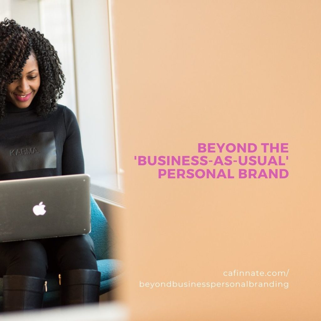 beyond business as usual personal branding